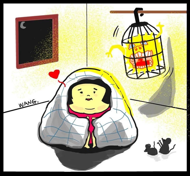 〈 WangWang 〉 電視說今晚會有寒流,我趕緊在白天綁架一顆太陽,屋裡的大家都好開心。只不過它看起來好像在生氣....好嘛,就一晚,明天我就放回去。