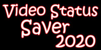 Video status saver 2020