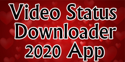 Video Status Downloader 2020