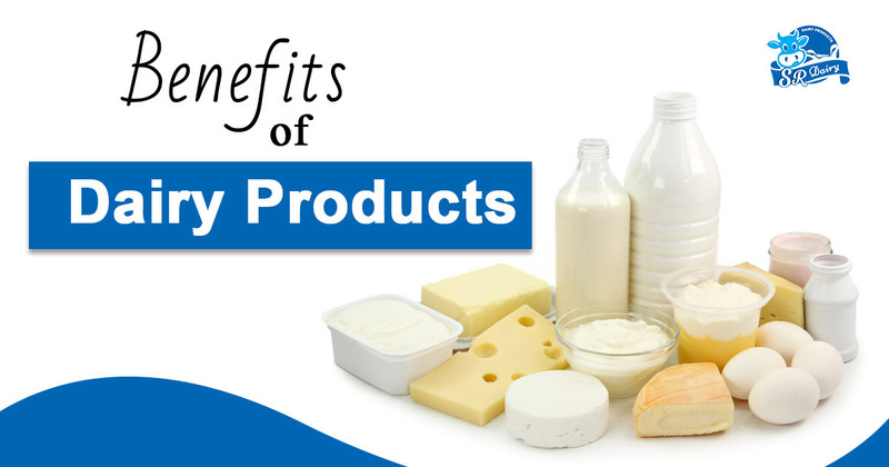Benefits of dairy products